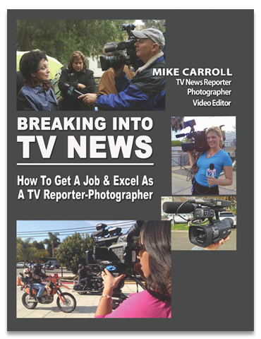 Breaking Into TV News | Mike Carroll | Cover